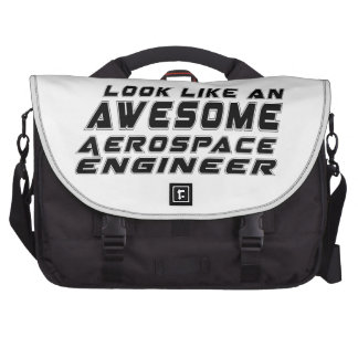 Look Like An Awesome Aerospace engineer Bags For Laptop