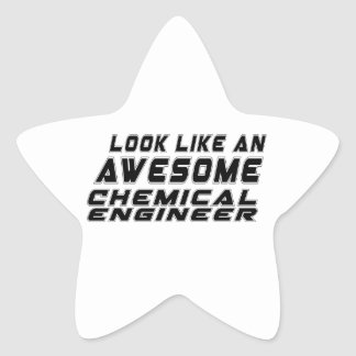 Look Like An Awesome Chemical engineer Star Sticker