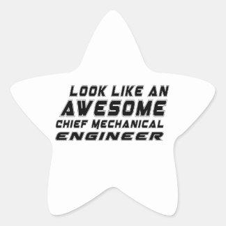 Look Like An Awesome Chief Mechanical Engineer Star Sticker