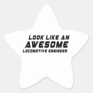 Look Like An Awesome Locomotive engineer Star Sticker
