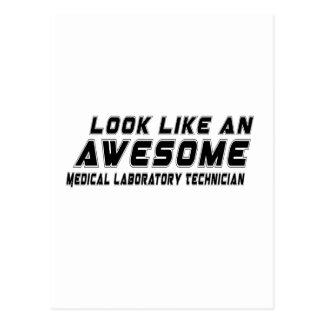 Look Like An Awesome Medical Laboratory Technician Postcard