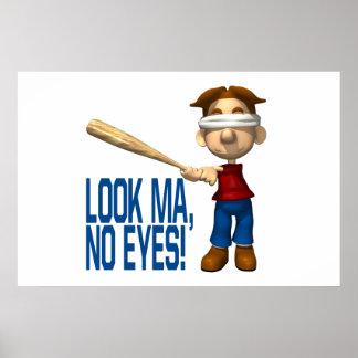 Look Ma No Eyes Print