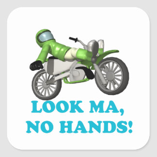 Look Ma No Hands Square Sticker