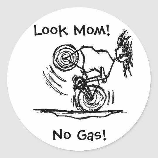 Look Mum! No Gas! Classic Round Sticker