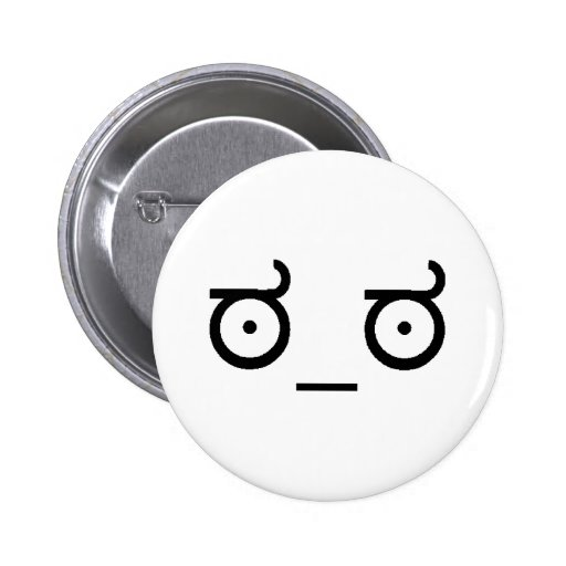 Look Of Disapproval Pin