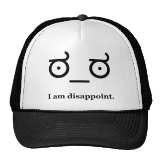 Look of Disapproval Disappoint Cap