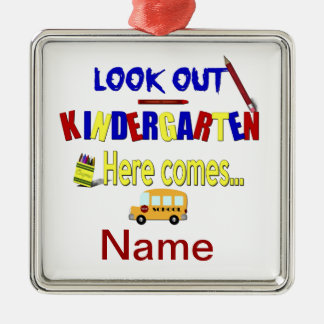 Look Out Kindergarten Here Comes... Name School Silver-Colored Square Decoration