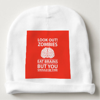 Look Out - Zombies Eat Brains Joke Baby Beanie