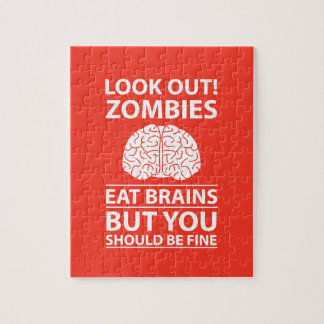 Look Out - Zombies Eat Brains Joke Jigsaw Puzzle
