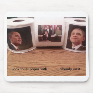 Look toilet paper with _ _ _ _ alread... mouse mat