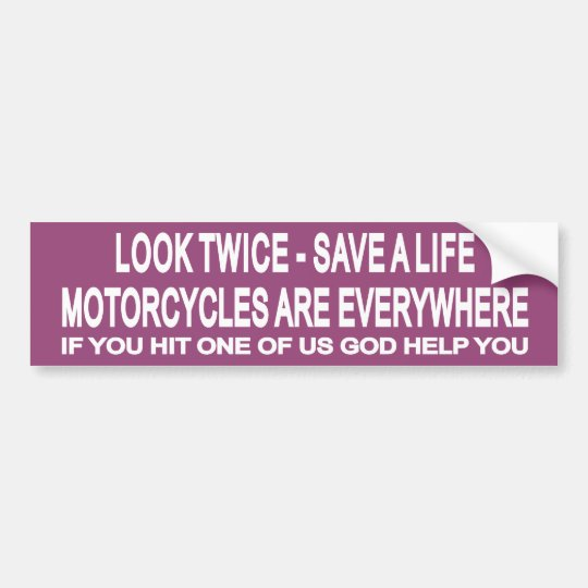 Look Twice 1 Bumper Sticker