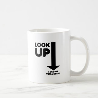 Look Up Funny Mug