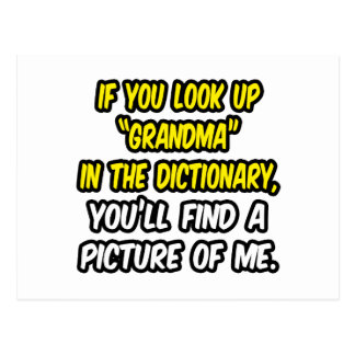 Look Up Grandma In Dictionary...My Picture Postcard