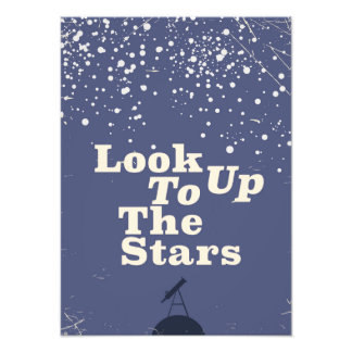 Look up to the stars vintage poster