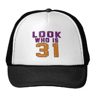 Look who is 31 trucker hats