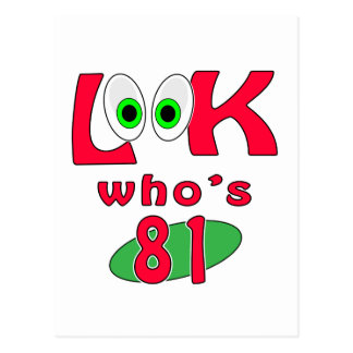 Look who is 81 ? postcard