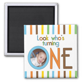 Look Who Is Turning One Square Magnet