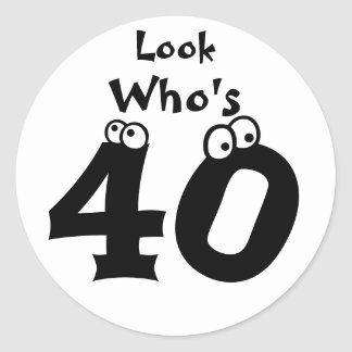 Look Who's 40 Round Sticker