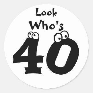 Look Who's 40 Round Sticker