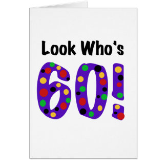 Look Who's 60 Card