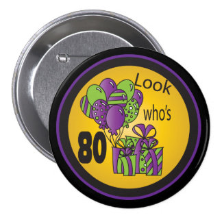 Look Who's 80 Pinback Buttons