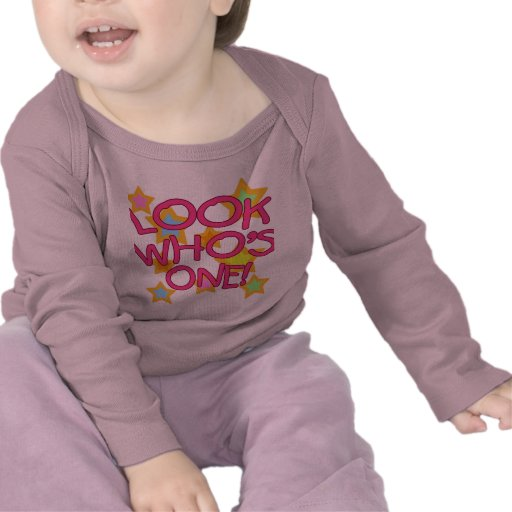 Look Who's One! Tee Shirts