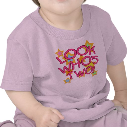 Look Who's Two! Tee Shirts