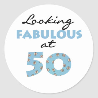 Looking Fabulous at 50 Classic Round Sticker