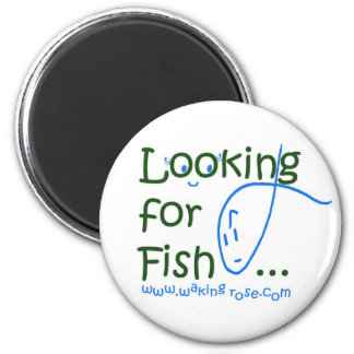 Looking for Fish... 6 Cm Round Magnet