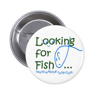 Looking For Fish Button Pin