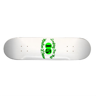 Looking For My Fifteen Minutes Skate Deck