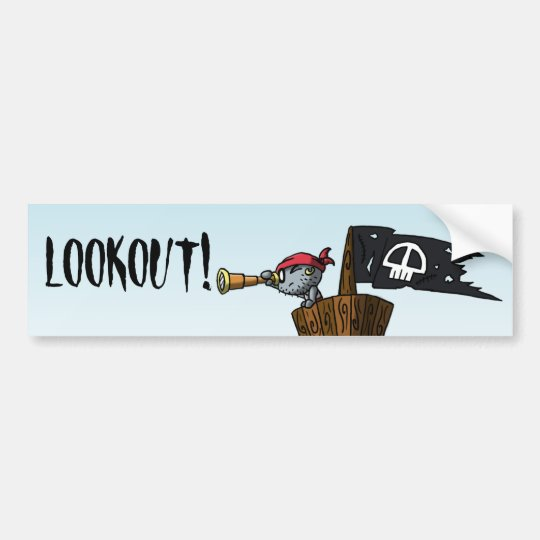 LOOKOUT! BUMPER STICKER