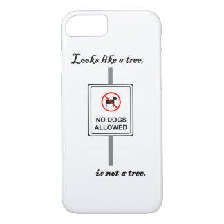 """""""Looks Like a Tree"""" Phone Case"""