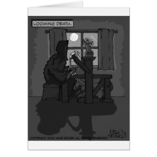 Looming Death Greeting Card