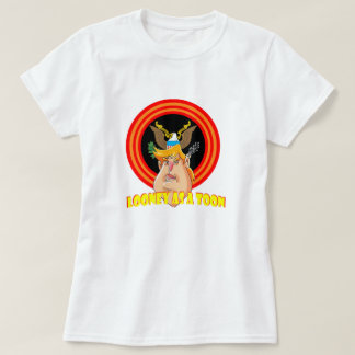 Looney as a Toon President T-Shirt
