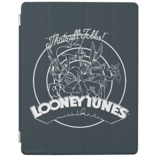 LOONEY TUNES™ THAT'S ALL FOLKS!™ iPad COVER