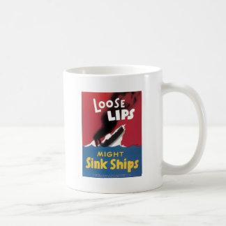Loose Lips Might Sink Ships Mug