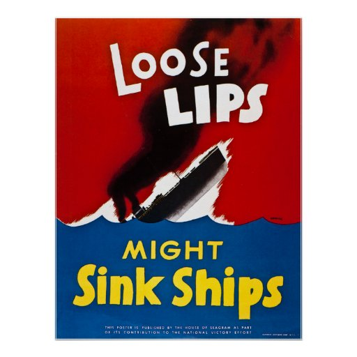Loose Lips Might Sink Ships - Vintage WW2 Posters