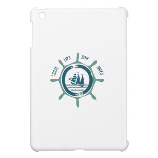 Loose Lips Sink Ships Cover For The iPad Mini