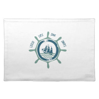 Loose Lips Sink Ships Placemats