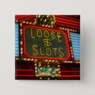 Loose slots sign on casino, Las Vegas, Nevada 15 Cm Square Badge