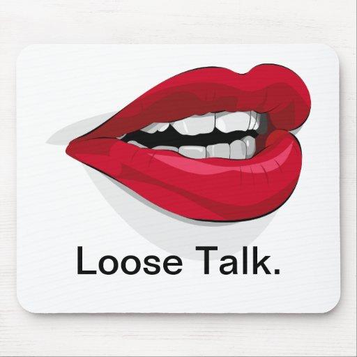Loose Talk. Mouse Mat