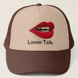 Loose Talk. Trucker Hat
