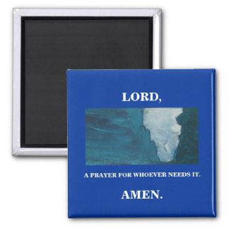 LORD, A PRAYER MAGNET