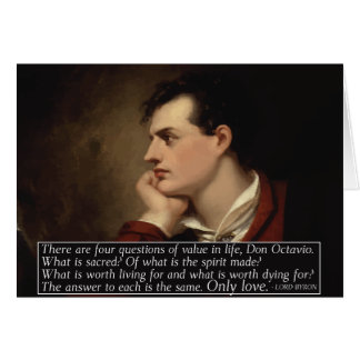 Lord Byron - Four questions quote Card