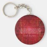 Lord Byron  Romantic Love quote art typography Key Chain