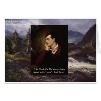 """Lord Byron """"Sweet Voice"""" Love Quote Gifts Tees Etc Greeting Card"""
