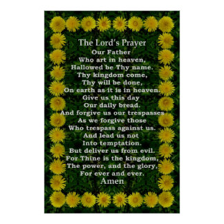 Lord's Prayer in a Dandelion Frame Poster