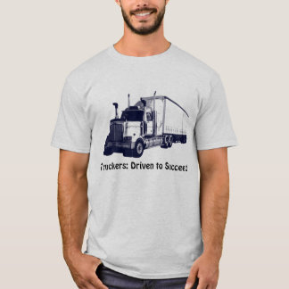 Lorry Drivers & Truckers Positive Thoughts T-Shirt