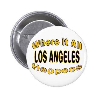 Los Angeles Happens 6 Cm Round Badge